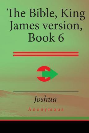 The Bible, King James Version Book 6