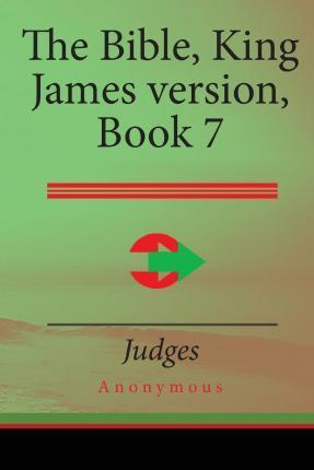 The Bible, King James Version Book 7