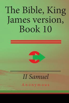 The Bible, King James Version Book 10