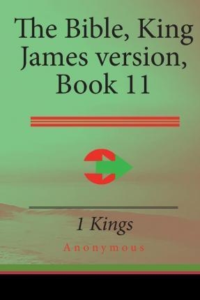 The Bible, King James Version Book 11