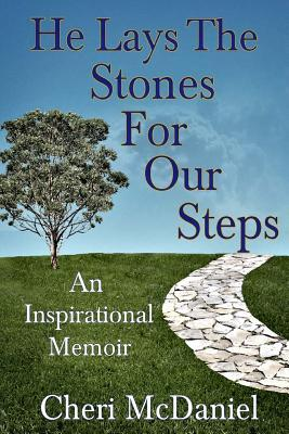He Lays the Stones for Our Steps