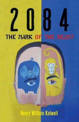 2084 the Mark of the Beast