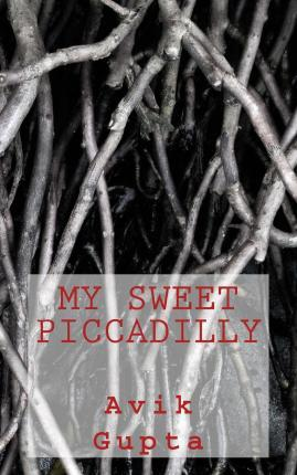 My Sweet Piccadilly