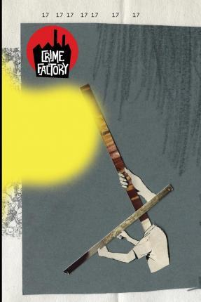 Crime Factory Issue 17