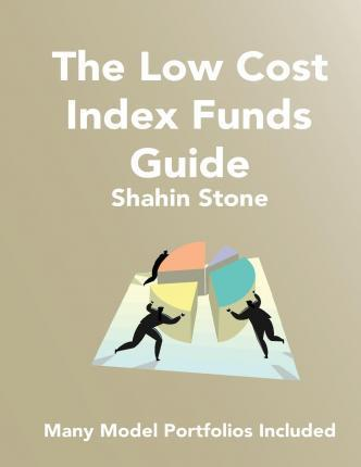 The Low Cost Index Funds Guide