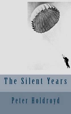 The Silent Years