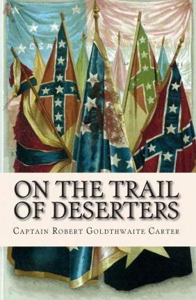 On the Trail of Deserters