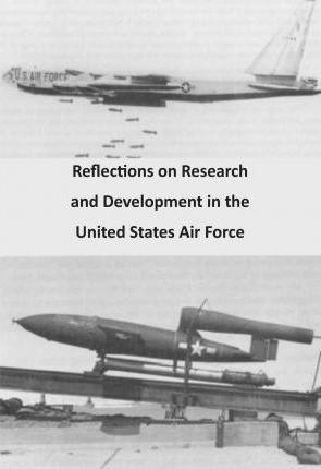 Reflections on Research and Development in the United States Air Force