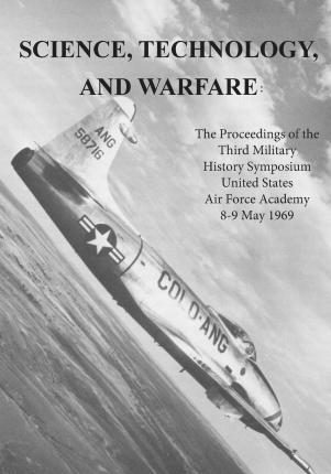 Science, Technology, and Warfare