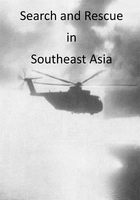 Search and Rescue in Southeast Asia