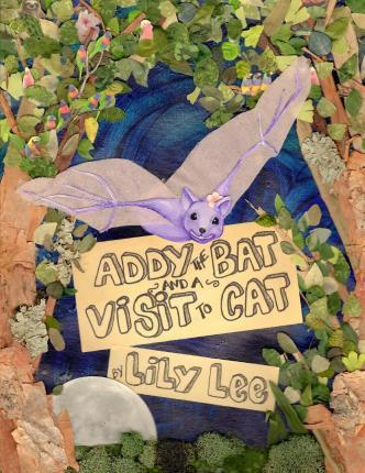 Addy the Bat and a Visit to Cat
