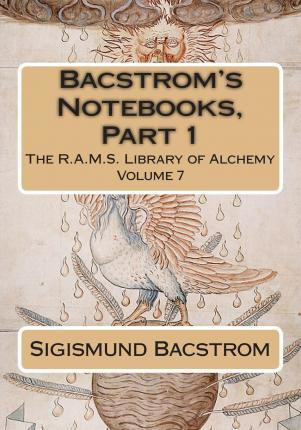Bacstrom's Notebooks, Part 1