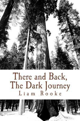 There and Back, the Dark Journey