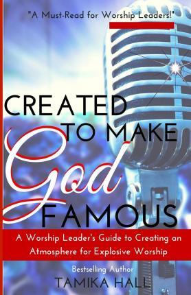Created to Make God Famous