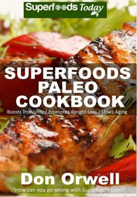 Superfoods Paleo Cookbook