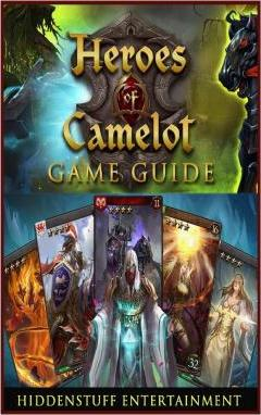 Heroes of Camelot Game Guide