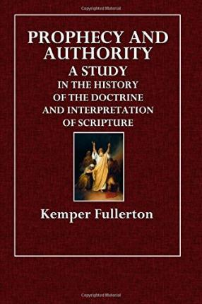 Prophecy and Authority