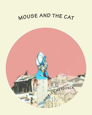 Mouse and the Cat