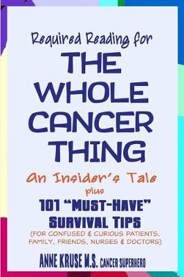 Required Reading for the Whole Cancer Thing