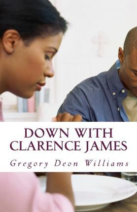 Down with Clarence James