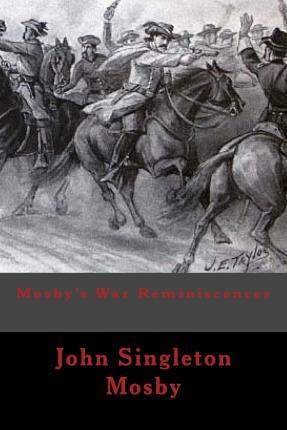 Mosby's War Reminiscences