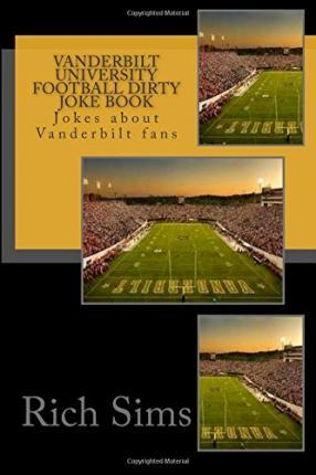 Vanderbilt University Football Dirty Joke Book