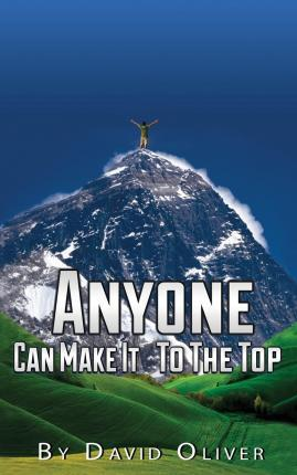 Anyone Can Make It to the Top