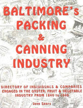 Baltimore's Packing & Canning Industry