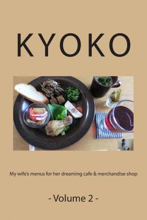 My Wife's Menus for Her Dreaming Cafe & Merchandise Shop -Volume 2-