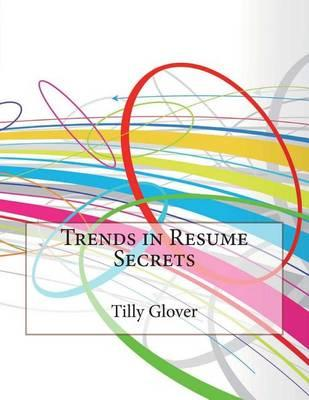 Trends in Resume Secrets