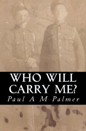 Who Will Carry Me?