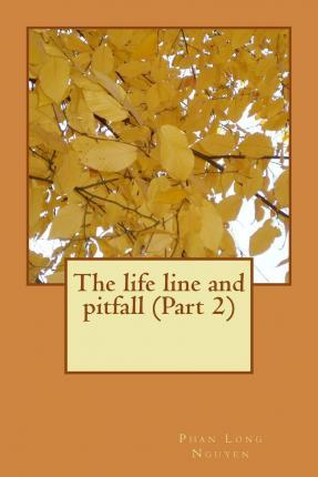 The Life Line and Pitfall (Part 2)