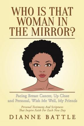 Who Is That Woman in the Mirror?
