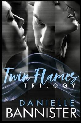 The Twin Flames Trilogy Complete Boxed Set