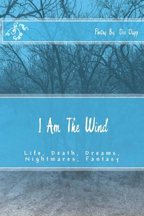 I Am the Wind