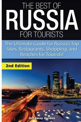 The Best of Russia for Tourists