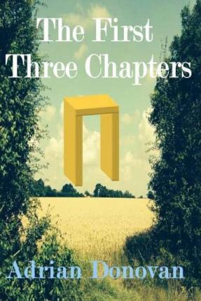 The First Three Chapters