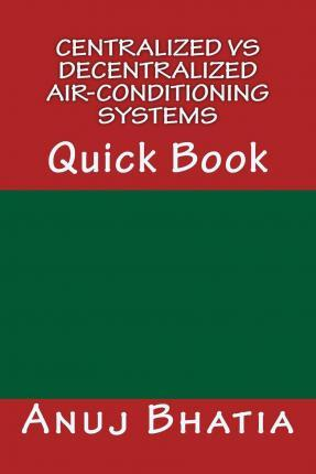 Centralized Vs Decentralized Air-Conditioning Systems