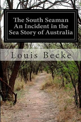The South Seaman an Incident in the Sea Story of Australia