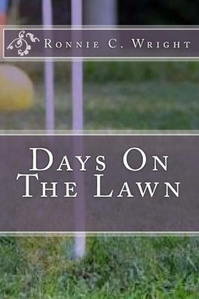 Days on the Lawn