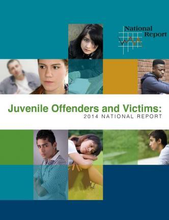 Juvenile Offenders and Victims - 2014 National Report