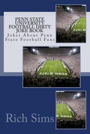 Penn State University Football Dirty Joke Book