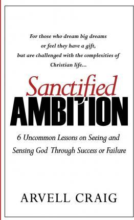 Sanctified Ambition