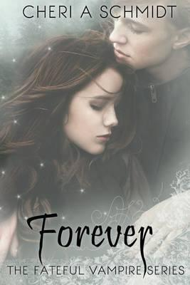 Forever (Book Three)
