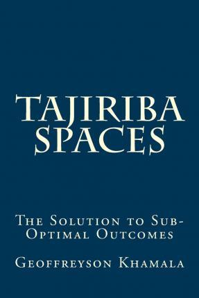 Tajiriba Spaces