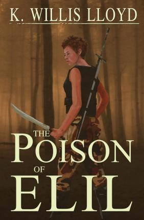 The Poison of Elil
