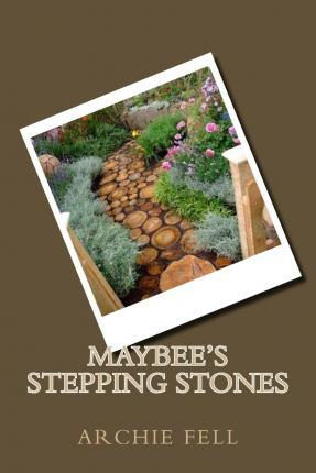 Maybee's Stepping Stones
