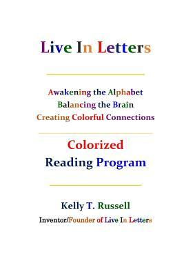 Live in Letters Colorized Reading Program