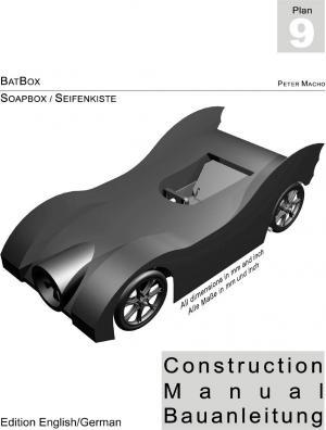 Batbox - Soapbox Construction Manual Engl./Ger.