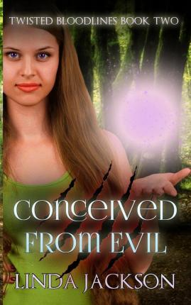 Conceived from Evil